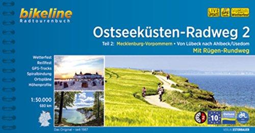 Ostseeküsten-Radweg / Ostseeküsten-Radweg 2: Mecklenburg-Vorpommern. Von Lübeck nach Ahlbeck /Usedom. Mit Rügen-Rundweg. 695 km, wetterfest/reißfest, ... LiveUpdate (Bikeline Radtourenbücher)