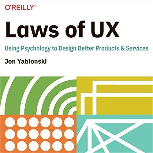 Laws of UX Audiobook By Jon Yablonski cover art