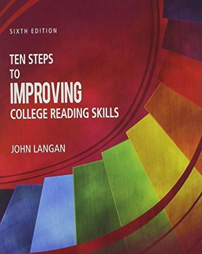 Compare Textbook Prices for Ten Steps to Improving College Reading Skills 6 Edition ISBN 9781591944232 by John Langan