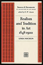 Realism and Tradition in Art, 1848-1900: Sources and Documents (Sources & Documents in History of Art)