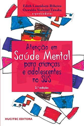 Atenção em saúde mental para crianças e adolescentes no sus