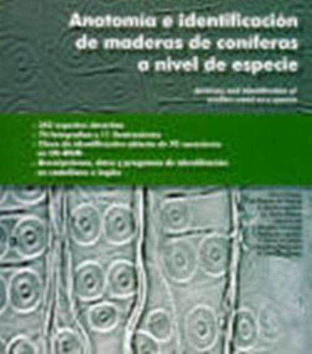 Anatomíaeidentificacióndemaderasdeconíferasaniveldeespecie (Forestales)