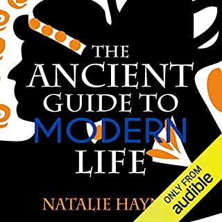 The Ancient Guide to Modern Life cover art