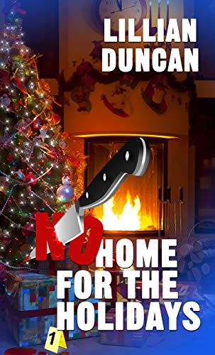 Book: No Home for the Holidays (Christmas Holiday Extravaganza) by Lillian Duncan
