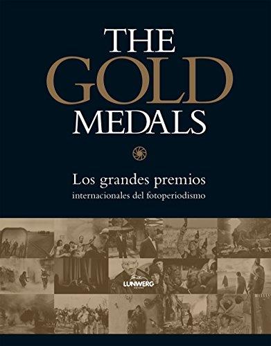 The Gold Medals: Los grandes premios intenacionales del