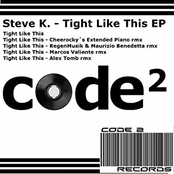 Tight Like This EP