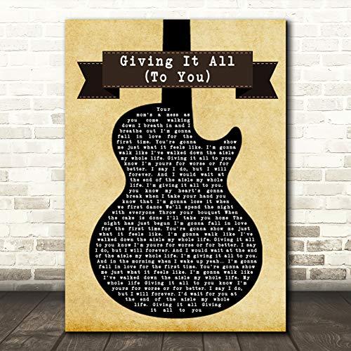 Geef het allemaal (aan u) zwarte gitaar lied lyrische citaat muziek cadeau muur kunst poster print Small A5