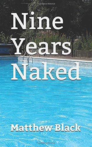 Nine Years Naked (Hidden Lake Sun Club, Band 1)