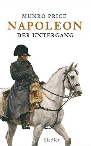 Napoleon: Der Untergang