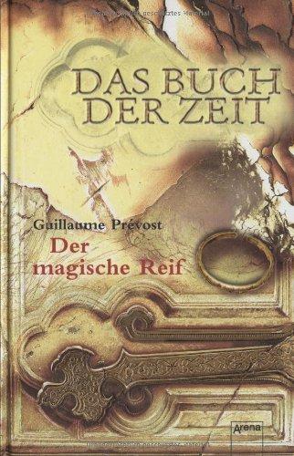 Das Buch der Zeit Band 3 - Der magische Reif