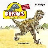 Deinonychus: Die Dinos sind da 5