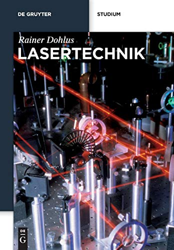 Lasertechnik (De Gruyter Studium)