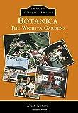 Botanica: (Images of Modern America)