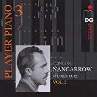 Player Piano 3: Nancarrow Studies for Player Vol 2 by CONLON NANCARROW (2007-04-24)