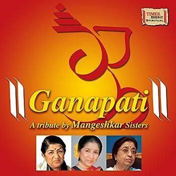 Ganapati - A Tribute by Mangeshkar Sisters