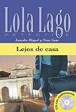 Lola Lago, detective: Lejos de casa + CD (A2+) by Lourdes Miquel;Neus Sans(2003-01-23) - Lourdes Miquel;Neus Sans