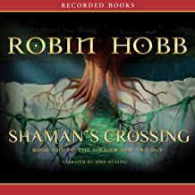 Shaman's Crossing, Book One of the Soldier Son Trilogy