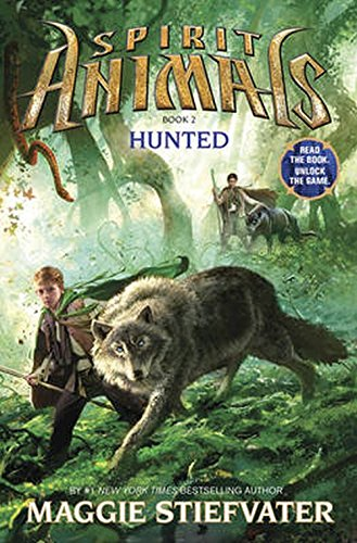 Hunted (Spirit Animals, Book 2) (2)