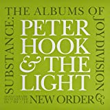 Peter Hook & The Light ‎– Substance: The Albums Of Joy Division & New Order