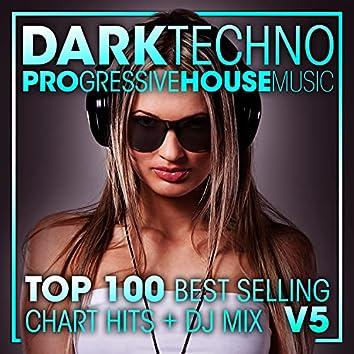 Dark Techno & Progressive House Music Top 100 Best Selling Chart Hits +DJ Mix V5