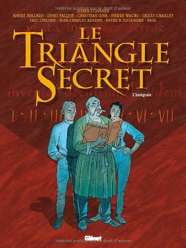 Le Triangle Secret - Intégrale Tomes 01 à 07