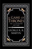 A Game of Thrones. 20th Anniversary Illustrated Edition (A Song of Ice and Fire) - George R. R. Martin