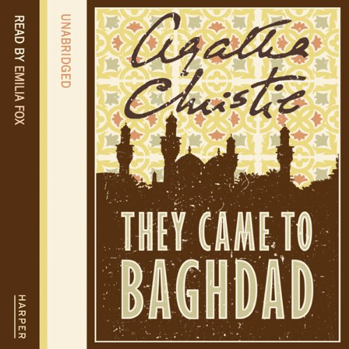 They Came to Baghdad audiobook cover art