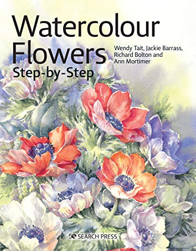 Watercolour Flowers Step-by-Step (Step-by-Step Leisure Arts)