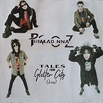 Tales from Glitter City (Live)