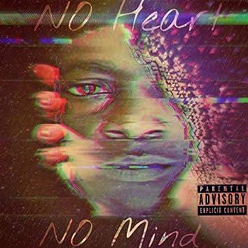 No Heart, No Mind