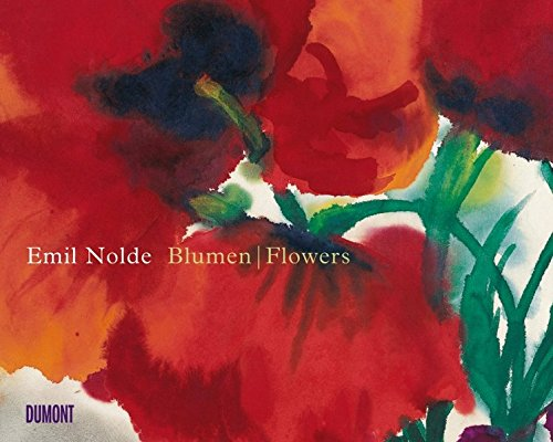 Emil Nolde. Blumen/Flowers (dt./engl.)