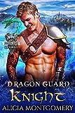 Dragon Guard Knight: Dragon Guard of the Northern Isles Book 3