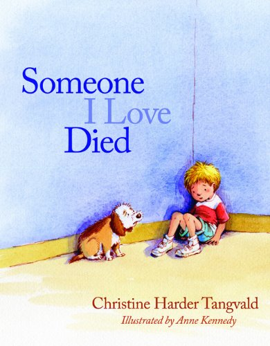Someone I Love Died (Dealing With The Death Of A Child)