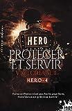 Protéger et servir - H.E.R.O, T4