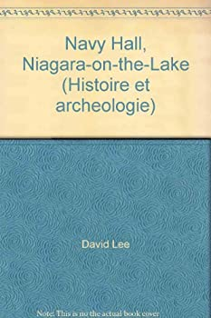 Paperback Navy Hall, Niagara-on-the-Lake (Histoire et archeologie) Book