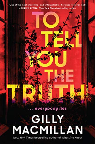 To Tell You the Truth: A Novel by [Gilly Macmillan]