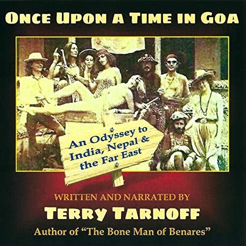 Once upon a Time in Goa Audiobook By Terry Tarnoff cover art