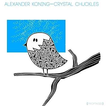 Crystal Chuckles