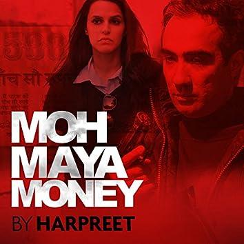 Moh Maya Money - Single