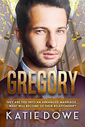 Gregory: BWWM, Arranged Marriage, Pregnancy, Billionaire Romance (Members From Money Season Two Book 51)