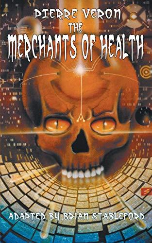 The Merchants of Health