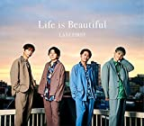 Life is Beautiful / LAST FIRST