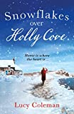 Snowflakes Over Holly Cove: a feel good heartwarming romance (English Edition)