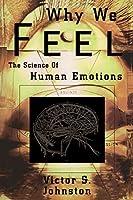 Why We Feel (Helix Books)