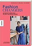 Fashion Changers - Wie wir mit fairer Mode die Welt verändern können