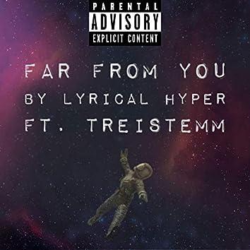 Far From You (feat. Treistemm)