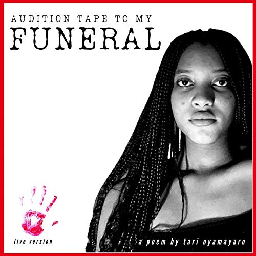 Audition Tape to My Funeral (Live Version)