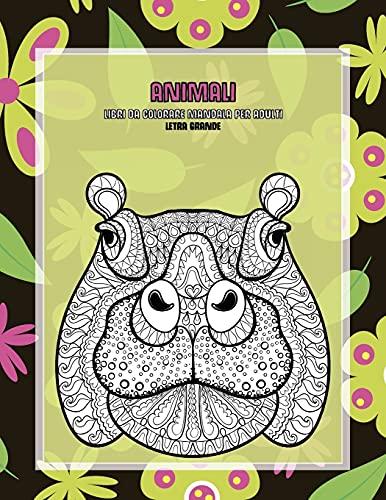 Libri da colorare Mandala per adulti - Letra grande - Animali