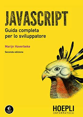 Javascript. Guida completa per lo sviluppatore