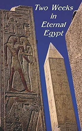 Two Weeks in Eternal Egypt